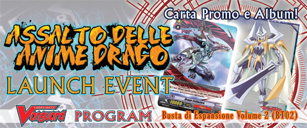 Torneo Vanguard! LAUNCH EVENT Assalto delle Anime Drago