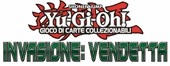 Yu-Gi-Oh! Sneak Peek - Invasione: Vendetta